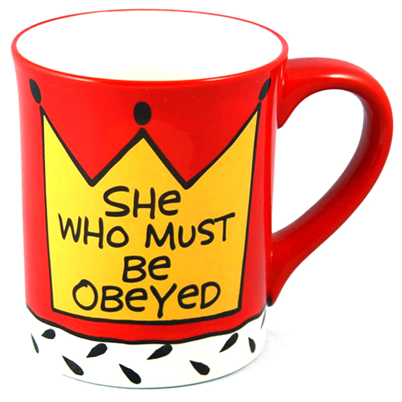 ... Our Name is Mud She Who Must Be Obeyed Mug (with FREE UK DELIVERY